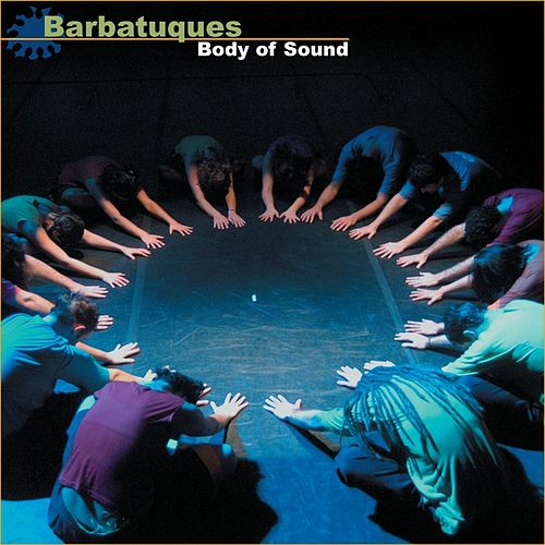 Body of Sound von Barbatuques