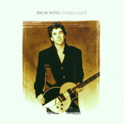 Crazy Cool von Rick Vito