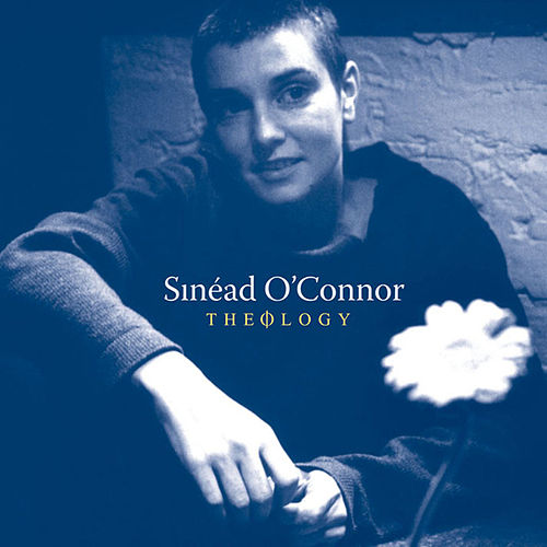 Theology (London Sessions + Dublin Sessions) von Sinead O'Connor