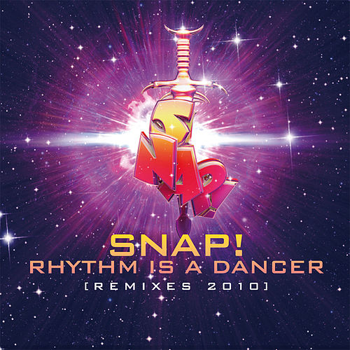 Rhythm Is A Dancer Remixes 2010 von Snap!