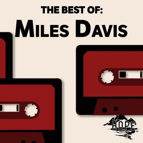 The Best Of: Miles Davis von Miles Davis