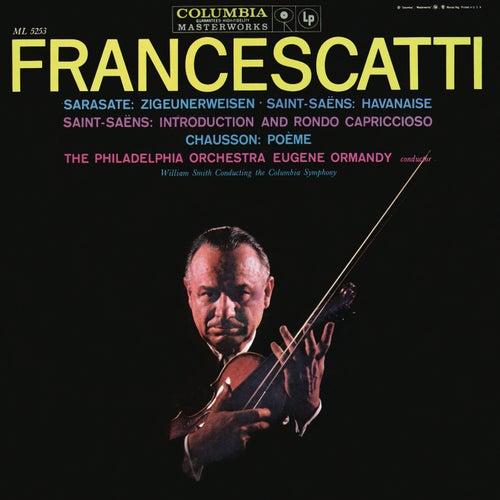 Sarasate: Zigeunerweisen, Op. 20 - Saint-Saens: Havanaise in E Major, Op. 83 - Chausson: Poéme, Op. 25 (Remastered) by Zino Francescatti