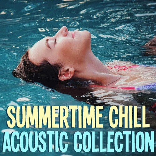Summertime Chill Acoustic Collection fra Antonio Paravarno