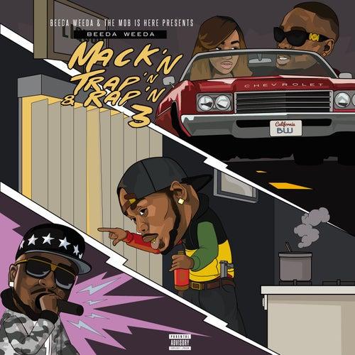 Mack'n Trap'n & Rap'n 3 by Beeda Weeda