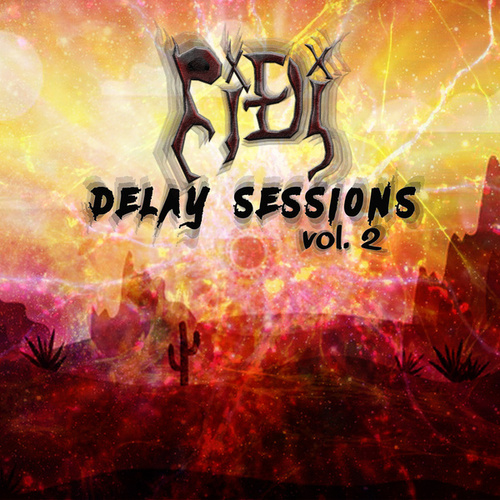 Delay Sessions, Vol. 2 de PiDi