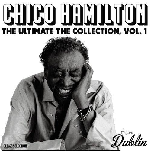 Chico Hamilton - The Ultimate the Collection, Vol. 1 by Chico Hamilton