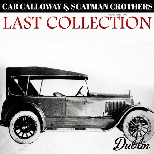 Oldies Selection: Last Collection von Cab Calloway