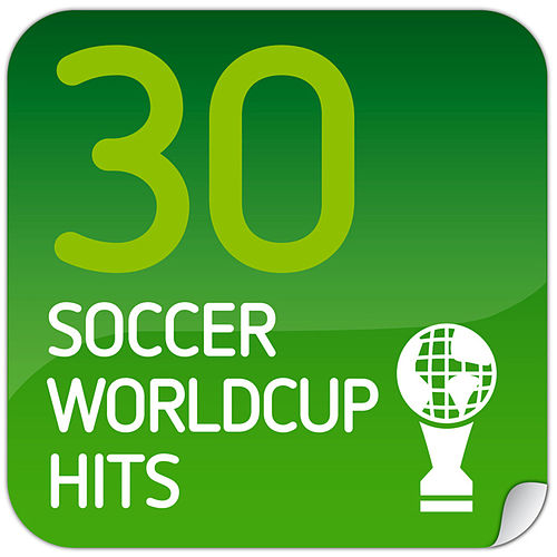 30 Soccer Worldcup Hits von Various Artists