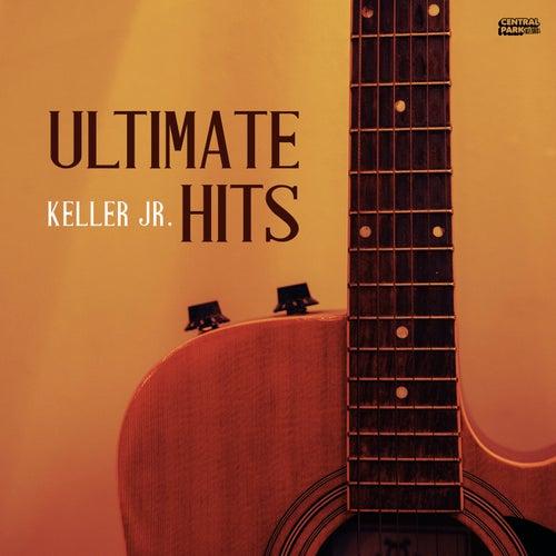 Ultimate Hits de Keller Jr.