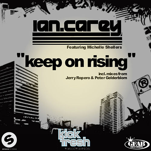 Keep on Rising Remixes von Ian Carey