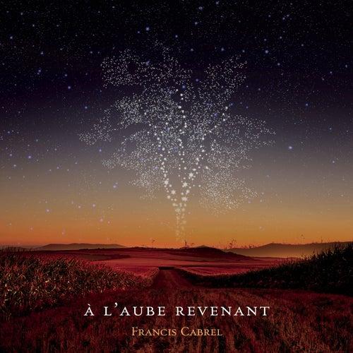 À l'aube revenant (Edit single) de Francis Cabrel
