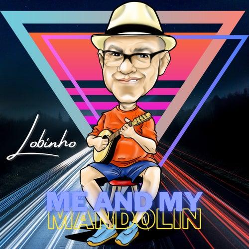 Me and My Mandolin by Lobinho