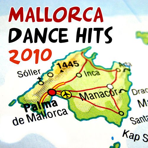 Mallorca Dance Hits 2010 von Various Artists