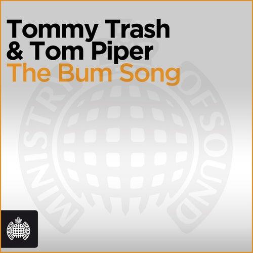 The Bum Song von Tommy Trash