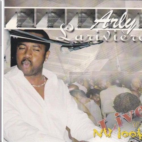 Arly Lariviere Live de Nu-Look