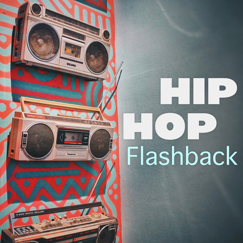 Hip Hop Flashback by Various Artists