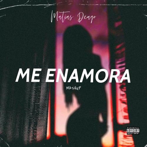 Me Enamora (Remix) de Matias Deago