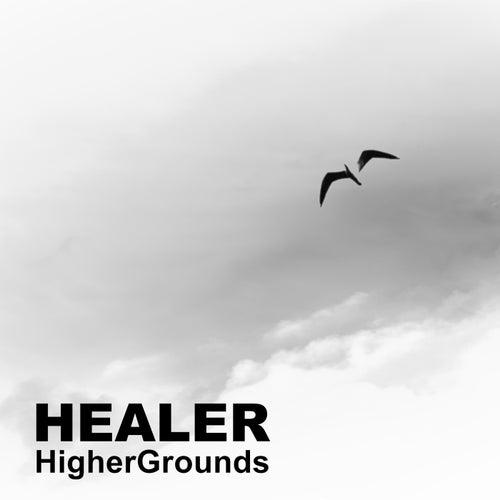 HigherGrounds by Healer