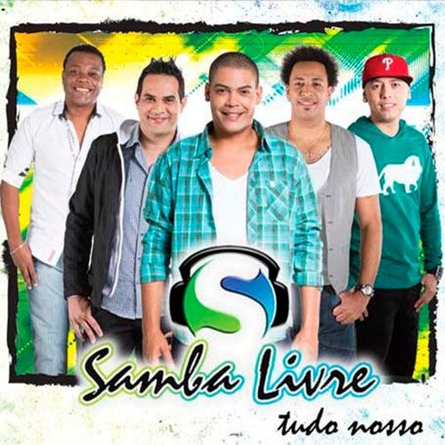Tudo Nosso de Samba Livre