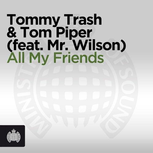 All My Friends von Tommy Trash