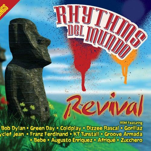 Revival von Rhythms Del Mundo