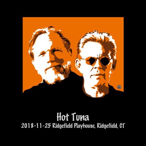 2018-11-25 Ridgefield Playhouse, Ridgefield, Ct (Live) von Hot Tuna