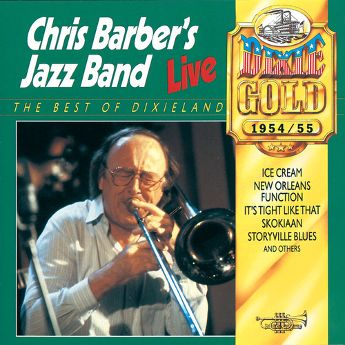 Chris Barber's Jazz Band Live In 1954 & 1955 by Chris Barber's Jazz Band