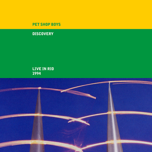 Discovery (Live in Rio 1994, 2021 Remaster) by Pet Shop Boys