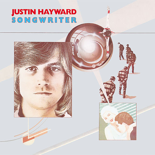 Songwriter by Justin Hayward