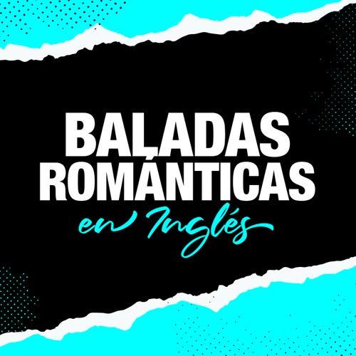 Baladas Románticas en Inglés de Various Artists
