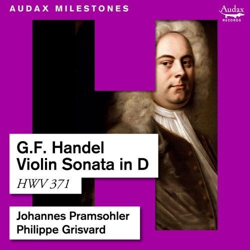 Handel: Violin Sonata in D, HWV 371 by Johannes Pramsohler