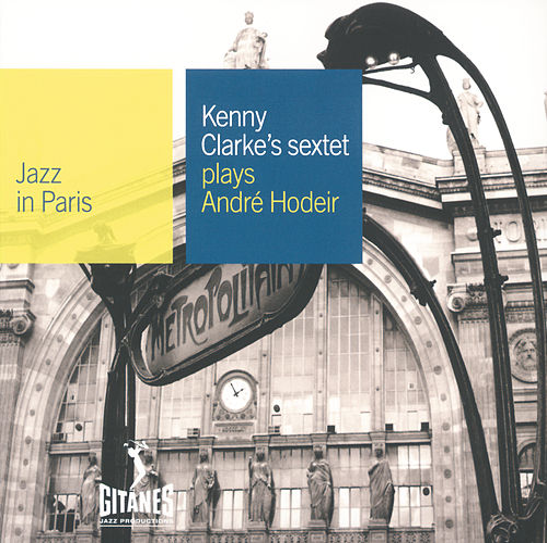 Plays Andre Hodeir von Kenny Clarke