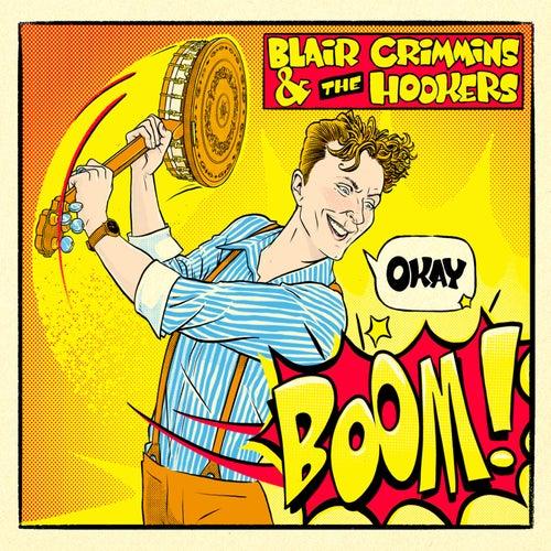 Okay Boom! de Blair Crimmins and The Hookers