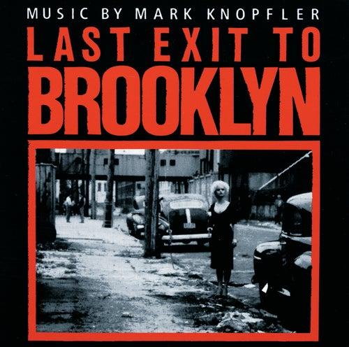 Last Exit To Brooklyn von Mark Knopfler