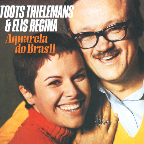Aquarela Do Brasil von Toots Thielemans