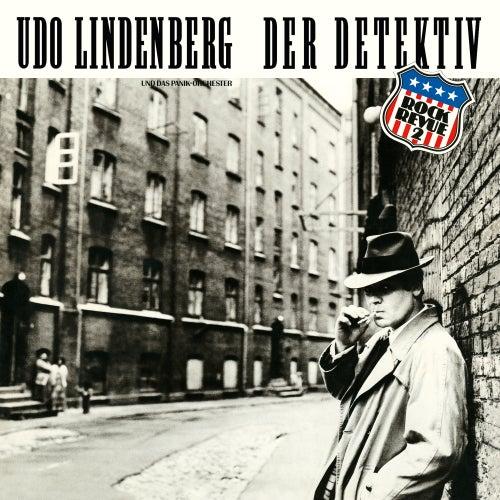 Der Detektiv - Rock Revue II (2013 Remaster) von Udo Lindenberg