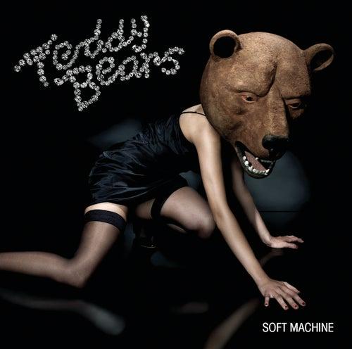 Soft Machine de Teddybears