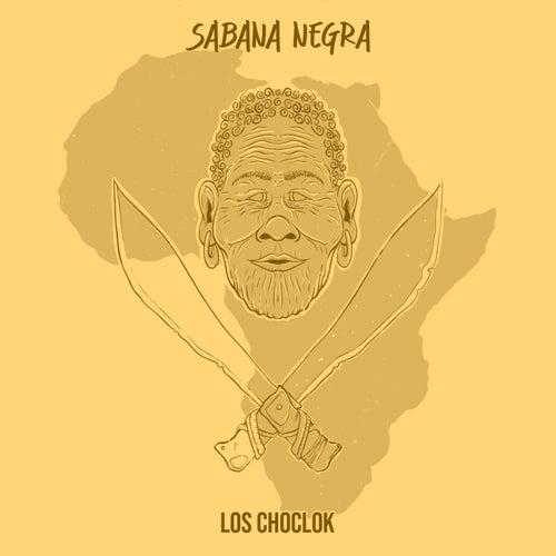 Sabana Negra de Los Choclok