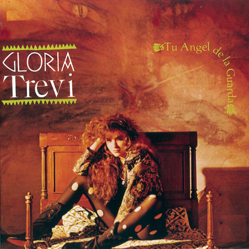 Tu Angel De La Guarda by Gloria Trevi