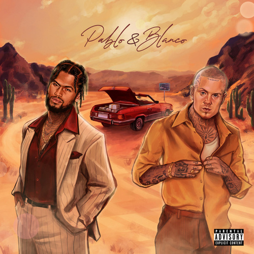 Pablo & Blanco by Millyz Dave East