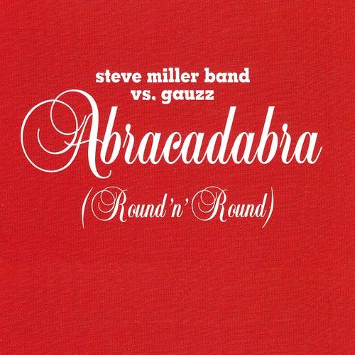Abracadabra (Round n' Round) de Steve Miller Band