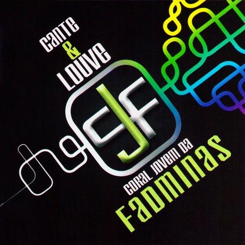 Cante & Louve by Coral Jovem da Fadminas