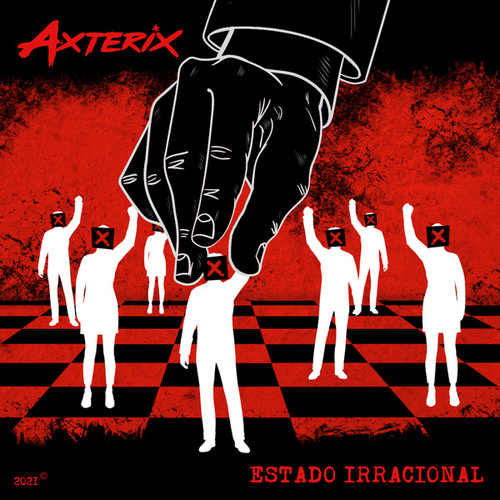 Estado Irracional by Axterix