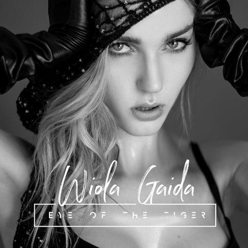 Eye of the Tiger (Cover) by Wiola Gaida