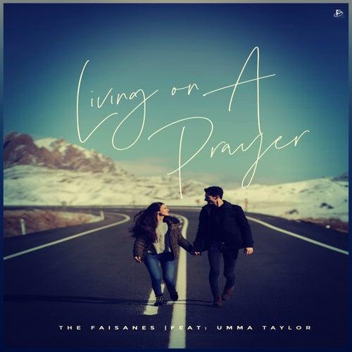 Living On A Prayer (Dub Mix Version) von The Faisanes
