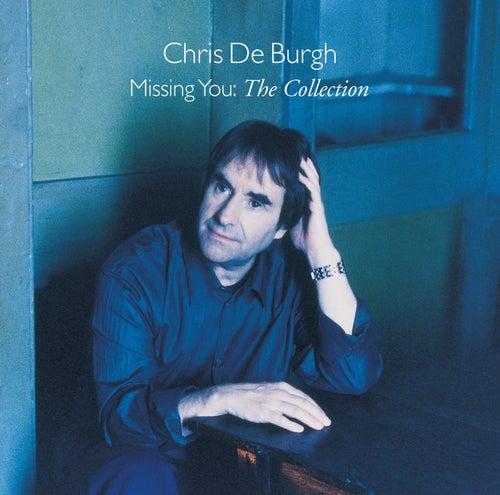 Missing You - The Collection de Chris De Burgh