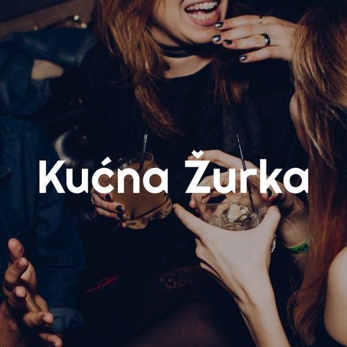 Kućna Žurka fra Various Artists