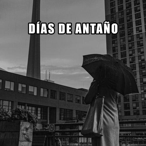 Días de Antaño by Various Artists