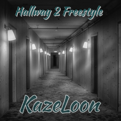 Hallway 2 Freestyle von Kazeloon (Original Hoodstar)