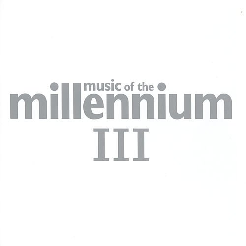 Music Of The Millennium 3 by Various Artists